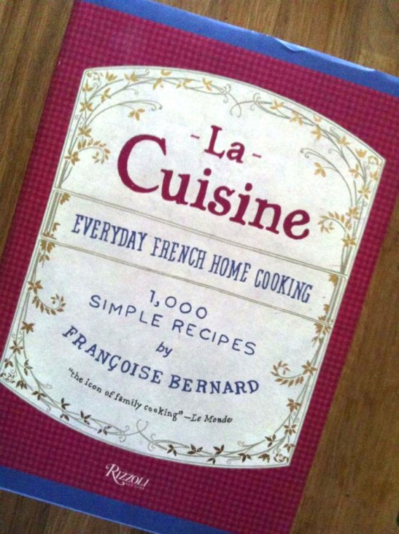 La Cuisine: Everyday Home French Cooking by Françoise Bernard