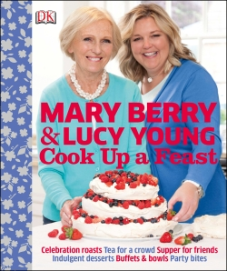 Cook up a Feast by Mary Berry and Lucy Young